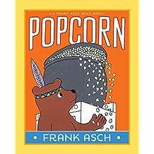 Popcorn (Frank Asch Bear Book)