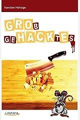 GRObgeHACKtEs (Prosa bei Lektora) Taschenbuch