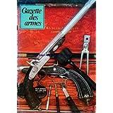 GAZETTE DES ARMES [No 71] du 01/05/1979 - SPECIAL JURIDIQUE - LE SIG SAUER P 220 - LE SYTEME EVANS - NOS ANCETRES PRENNENT LA MOUCHE - LE TIRE AU PISTOLET DE DUEL - LES ARMES METEOROLOGIQUE - LES ENFANTS ET LA GUERRE.
