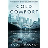 Cold Comfort: A Detective Barry Gilbert Mystery (Detective Barry Gilbert Mysteries)