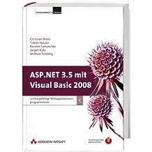 ASP.NET 3.5 mit Visual Basic 2008. Leistungsfähige Webapplikationen programmieren. Mit Visual Studio 2008 Express Edition auf DVD