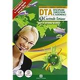 D.T.A. Discipline Turistiche e Aziendali - Volume B - L'azienda turistica. Con Me book e Contenuti Digitali Integrativi online: 2