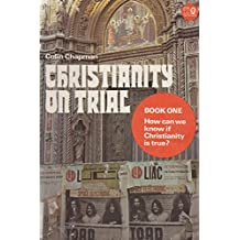 Christianity on Trial: Bk. 1