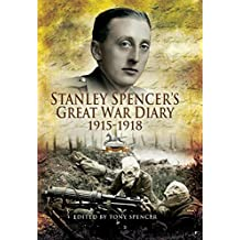 Stanley Spencer's Great War Diary 1915-1918 (English Edition)