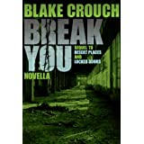 Break You (Andrew Z. Thomas/Luther Kite Series Book 3) (English Edition)