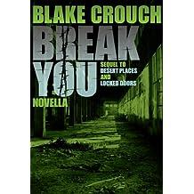 Break You (Andrew Z. Thomas/Luther Kite Series Book 3)