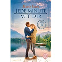 Jede Minute mit dir (Lost in Love. Die Green-Mountain-Serie 7)