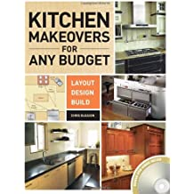 Kitchen Makeovers for Any Budget