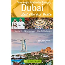 Reiseführer Zeit für das Beste - Dubai und die Vereinigten Arabischen Emirate, Entdeckungen wie aus eintausendundeiner Nacht. Zwischen Wolkenkratzern und Wüste, Jumeirah Beach und Orient
