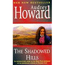 The Shadowed Hills: The Sequel to Promises Lost