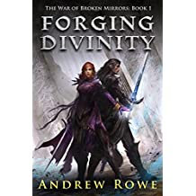 Forging Divinity (The War of Broken Mirrors Book 1) (English Edition)