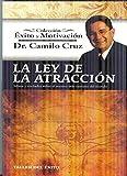La Ley de la Atraccion: Mitos y Verdades Sobre el Secreto Mas Extrano del Mundo