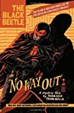 Image de The Black Beetle Volume 1: No Way Out