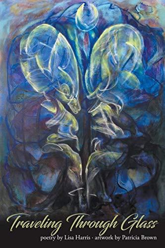 Traveling Through Glass por Lisa Harris