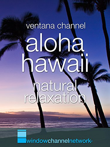 Aloha Hawaii natural relaxation [OV]