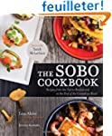 The Sobo Cookbook: Recipes from the T...