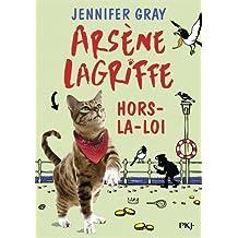1. Arsène Lagriffe : Hors-la-loi (1)