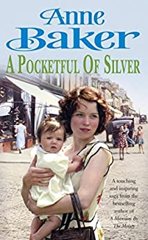 A Pocketful of Silver: Secrets of the past threaten a young woman's future happiness by [Baker, Anne]