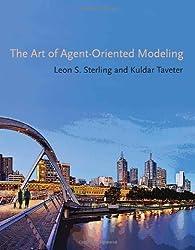Art of Agent-Oriented Modeling (Intelligent Robotics & Autonomous Agents Series)