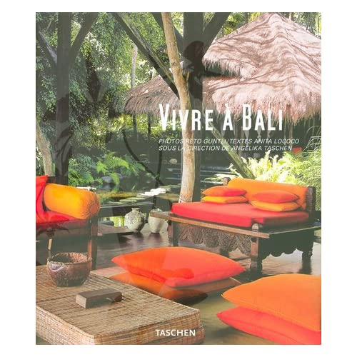 Vivre à Bali : Edition trilingue français-anglais-allemand