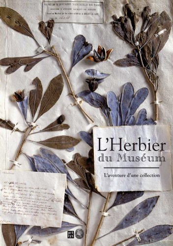L'Herbier du Muséum : L'aventure d'une collection par Thomas Grenon, Collectif
