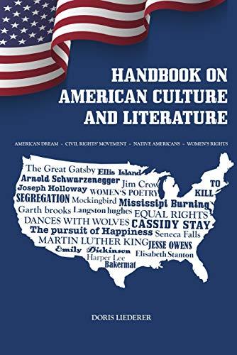 Handbook on American Culture and Literature: American Dream - Civil Rights' Movement - Native Americans - Women's Rights (English Edition)