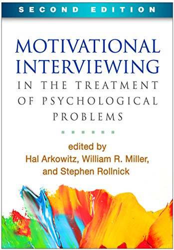 Motivational Interviewing in the Treatment of Psychological Problems, Second Edition (Applications of Motivational Interviewing) (English Edition)