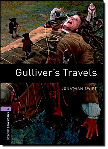 Gulliver's travels - Oxford bookworms library, Nivel 4, Con expansione online, Audio disponible para descargar: 1400 Headwords (Oxford Bookworms ELT) por Jonathan Swift
