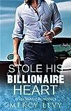 Stole His Billionaire Heart: Billionaire Romance