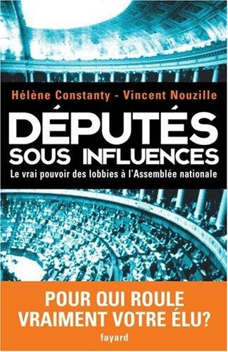 Députés sous influences : Le vrai pouvoir des lobbies à l'Assemblée nationale