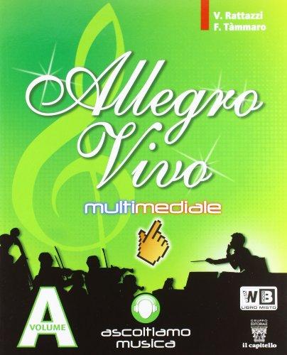 Allegro vivo multimediale. Vol. A-B. Per la Scuola media. Con DVD-ROM. Con espansione online