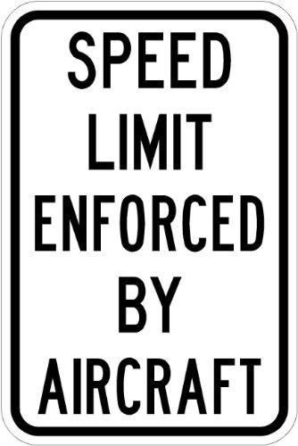 Municipal Supply and Sign Co. Speed Limit durchgesetzt durch Flugzeuge 12x 18-Road Sign. Ein Echter Schild. 10Jahre 3m Garantie -