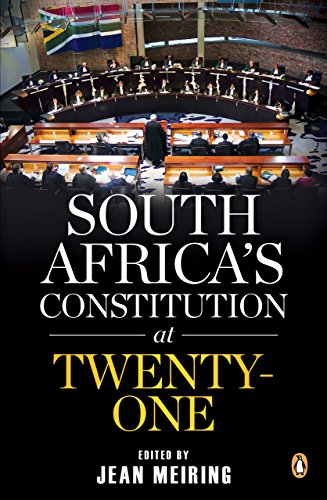 South Africa's Constitution at Twenty-one (English Edition)