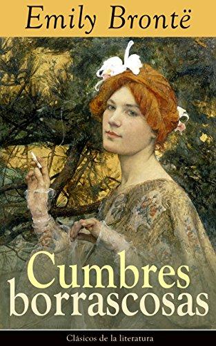 Cumbres borrascosas: Clásicos de la literatura por Emily Brontë