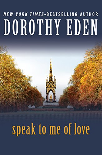 Speak to Me of Love (English Edition)