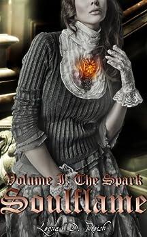 Soulflame I: The Spark (Historic Lesbian Erotic Romance) by [Reish, Leona D.]