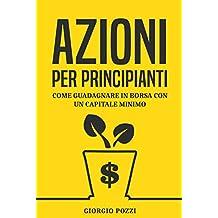 Economia economia affari e finanza libri storia economica azioni per principianti come guadagnare in borsa con un capitale minimo fandeluxe Images