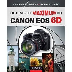 Obtenez le maximum du Canon EOS 6D