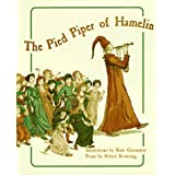 The Pied Piper of Hamelin in Full Color by Robert Browning (1997-05-30)