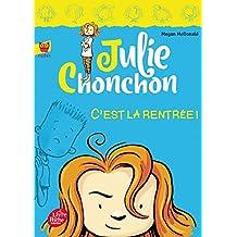 Julie Chonchon - Tome 1 - C'est la rentrée !