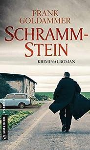 Schrammstein: Kriminalroman (Hauptkommissar Falk Tauner 3)
