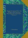 Rapport Annuel Sur Les Progrès Des Sciences Physiques Et Chimiques, Volume 1