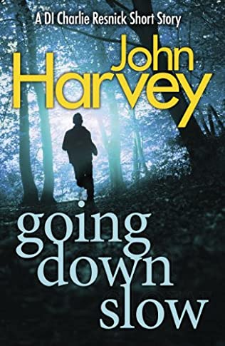 book cover of Going Down Slow
