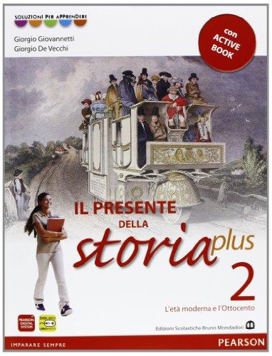 Presente della storia plus. Per la Scuola media. Con espansione online: 2