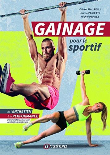Gainage pour le sportif (MUSCULATION ET) par Olivier Maurelli, Michel Pradet, Bruno Parietti