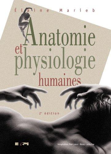 Anatomie et physiologie humaines par Elaine Nicpon Marieb