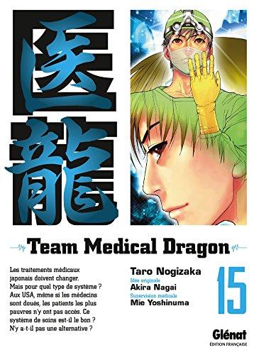 Team Medical Dragon Vol.15 par NAGAI Akira