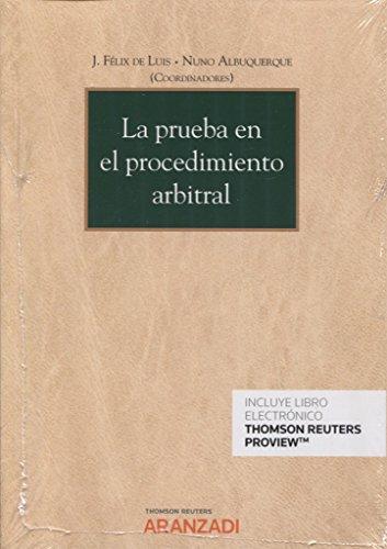 La prueba en el procedimiento arbitral (Papel + e-book) (Monografía) por Nuno Albuquerque
