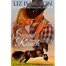 Second Chance Ranch: Christian Contemporary Romance (Three Rivers Ranch Romance Book 1) (English Edition)