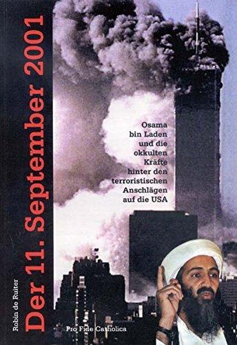 Der 11. September 2001 - Osama bin Laden und die okkulten Kräfte hinter den terroristischen Anschlägen auf die USA
